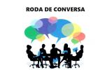 Roda de Conversa – sexta feira dia 27/10/2017